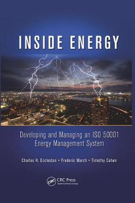Inside Energy: Developing and Managing an ISO 50001 Energy Management System (Paperback)