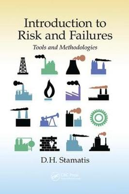 Introduction to Risk and Failures: Tools and Methodologies (Paperback)