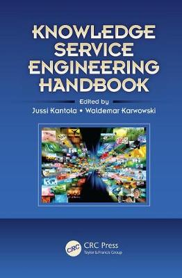 Knowledge Service Engineering Handbook - Ergonomics Design & Mgmt. Theory & Applications (Paperback)