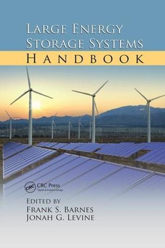 Large Energy Storage Systems Handbook - Mechanical and Aerospace Engineering Series (Paperback)