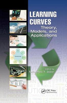 Learning Curves: Theory, Models, and Applications - Systems Innovation Book Series (Paperback)