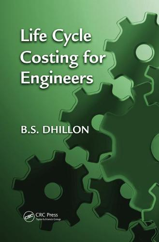 Life Cycle Costing for Engineers (Paperback)