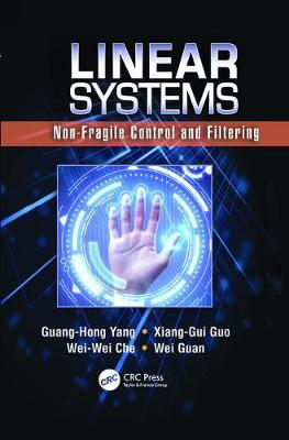 Linear Systems: Non-Fragile Control and Filtering (Paperback)