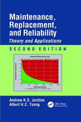 Maintenance, Replacement, and Reliability: Theory and Applications, Second Edition - Mechanical Engineering (Paperback)