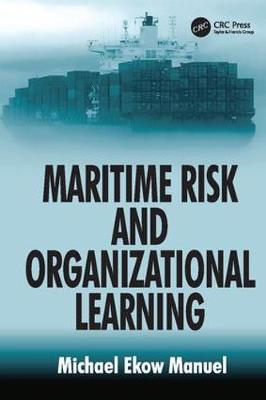 Maritime Risk and Organizational Learning (Paperback)