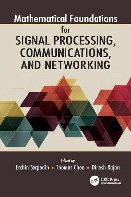 Mathematical Foundations for Signal Processing, Communications, and Networking (Paperback)