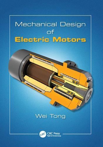 Mechanical Design of Electric Motors (Paperback)