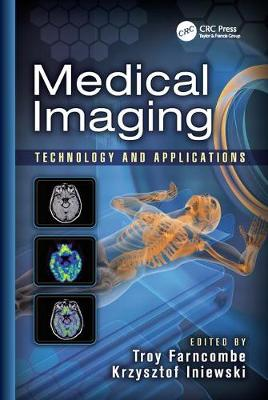 Medical Imaging: Technology and Applications - Devices, Circuits, and Systems (Paperback)