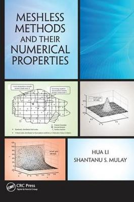 Meshless Methods and Their Numerical Properties (Paperback)