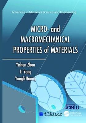 Micro- and Macromechanical Properties of Materials - Advances in Materials Science and Engineering (Paperback)