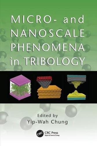 Micro- and Nanoscale Phenomena in Tribology (Paperback)