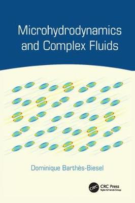 Microhydrodynamics and Complex Fluids (Paperback)