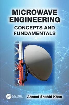 Microwave Engineering: Concepts and Fundamentals (Paperback)
