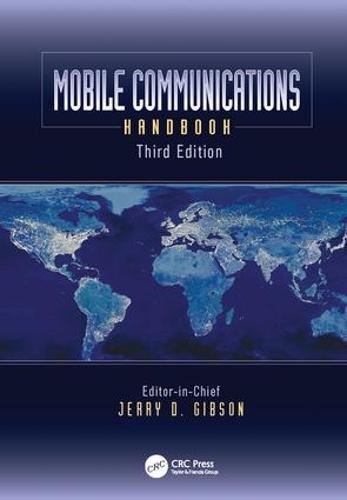 Mobile Communications Handbook, Third Edition - Electrical Engineering Handbook (Paperback)