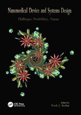 Nanomedical Device and Systems Design: Challenges, Possibilities, Visions (Paperback)
