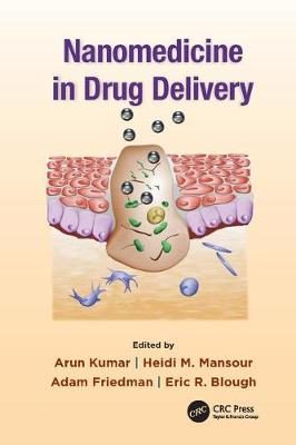 Nanomedicine in Drug Delivery (Paperback)