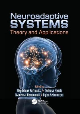 Neuroadaptive Systems: Theory and Applications - Ergonomics Design & Mgmt. Theory & Applications (Paperback)
