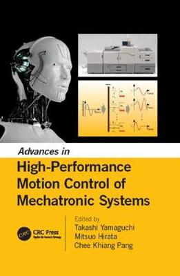 Advances in High-Performance Motion Control of Mechatronic Systems (Paperback)