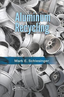 Aluminum Recycling, Second Edition (Paperback)