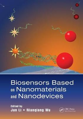 Biosensors Based on Nanomaterials and Nanodevices - Nanomaterials and their Applications (Paperback)