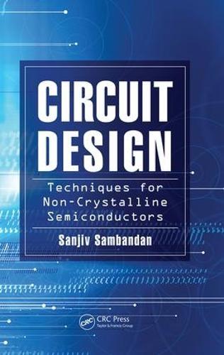 Circuit Design Techniques for Non-Crystalline Semiconductors (Paperback)