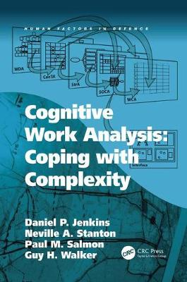 Cognitive Work Analysis: Coping with Complexity - Human Factors in Defence (Paperback)