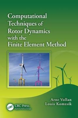 Computational Techniques of Rotor Dynamics with the Finite Element Method (Paperback)