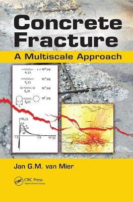 Concrete Fracture: A Multiscale Approach (Paperback)