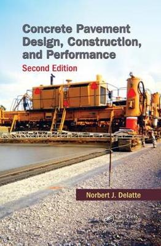 Concrete Pavement Design, Construction, and Performance (Paperback)