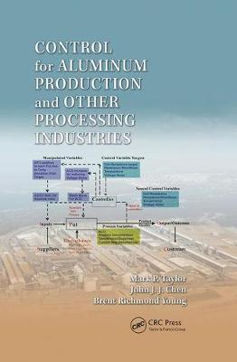 Control for Aluminum Production and Other Processing Industries (Paperback)
