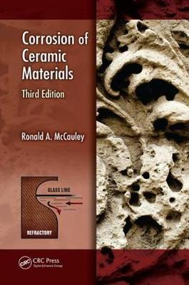 Corrosion of Ceramic Materials - Corrosion Technology (Paperback)