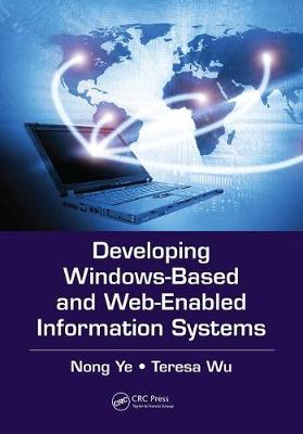 Developing Windows-Based and Web-Enabled Information Systems (Paperback)