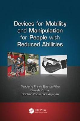 Devices for Mobility and Manipulation for People with Reduced Abilities - Rehabilitation Science in Practice Series (Paperback)