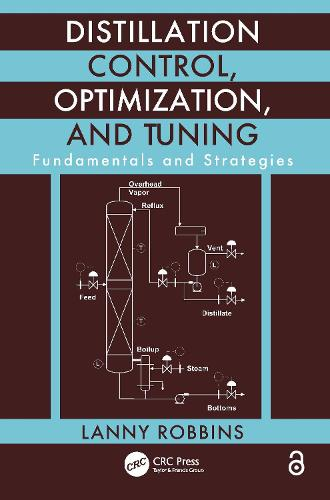 Distillation Control, Optimization, and Tuning: Fundamentals and Strategies (Paperback)
