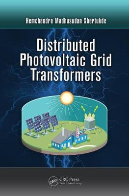 Distributed Photovoltaic Grid Transformers (Paperback)