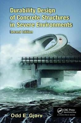 Durability Design of Concrete Structures in Severe Environments, Second Edition (Paperback)
