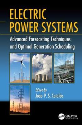 Electric Power Systems: Advanced Forecasting Techniques and Optimal Generation Scheduling (Paperback)