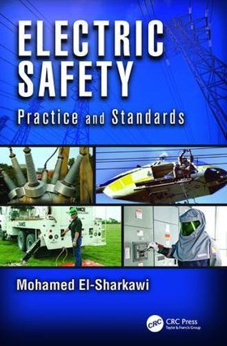 Electric Safety: Practice and Standards (Paperback)