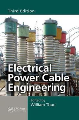 Electrical Power Cable Engineering, Third Edition - Power Engineering Willis (Paperback)