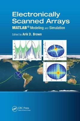 Electronically Scanned Arrays MATLAB (R) Modeling and Simulation (Paperback)
