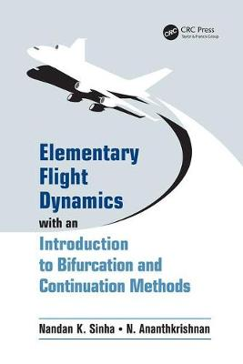 Elementary Flight Dynamics with an Introduction to Bifurcation and Continuation Methods (Paperback)