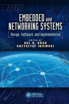 Embedded and Networking Systems: Design, Software, and Implementation - Devices, Circuits, and Systems (Paperback)