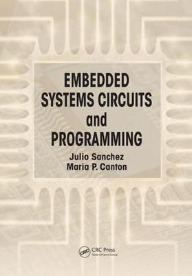Embedded Systems Circuits and Programming (Paperback)
