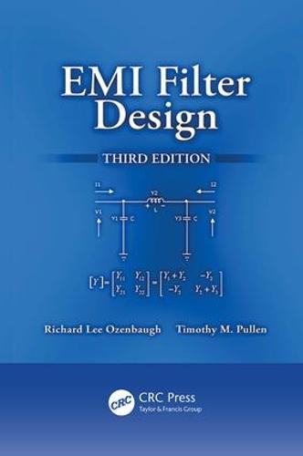 EMI Filter Design, Third Edition (Paperback)