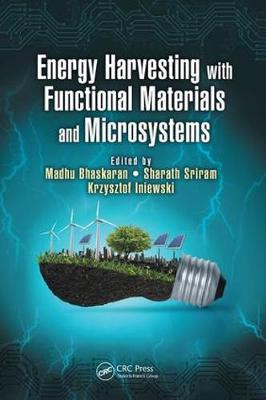 Energy Harvesting with Functional Materials and Microsystems - Devices, Circuits, and Systems (Paperback)