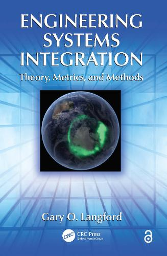 Engineering Systems Integration: Theory, Metrics, and Methods (Paperback)