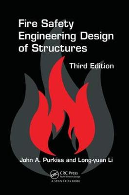 Fire Safety Engineering Design of Structures, Third Edition (Paperback)