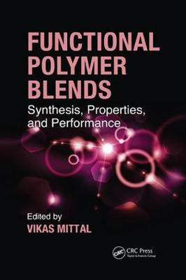 Functional Polymer Blends: Synthesis, Properties, and Performance (Paperback)