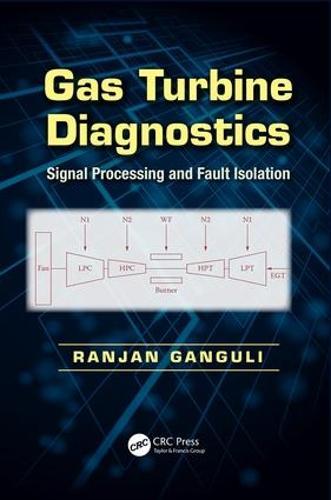 Gas Turbine Diagnostics: Signal Processing and Fault Isolation (Paperback)
