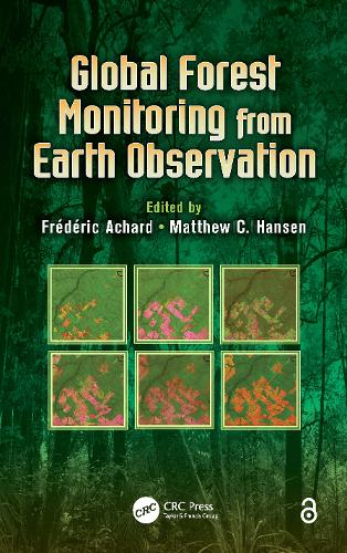 Global Forest Monitoring from Earth Observation - Earth Observation of Global Changes (Paperback)